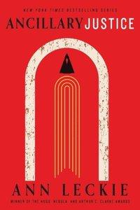 bokomslag Ancillary Justice: THE HUGO, NEBULA AND ARTHUR C. CLARKE AWARD WINNER