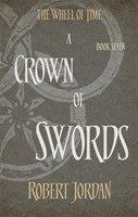 bokomslag A Crown Of Swords: Book 7 of the Wheel of Time