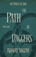 bokomslag The Path Of Daggers: Book 8 of the Wheel of Time