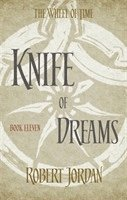 Knife Of Dreams: Book 11 of the Wheel of Time 1