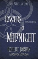 bokomslag Towers Of Midnight: Book 13 of the Wheel of Time