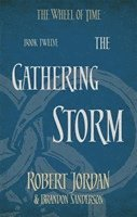 bokomslag The Gathering Storm: Book 12 of the Wheel of Time