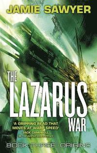 bokomslag The Lazarus War: Origins: Book Three of The Lazarus War