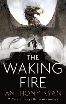 bokomslag The Waking Fire: Book One of Draconis Memoria