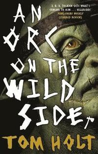 bokomslag An Orc on the Wild Side