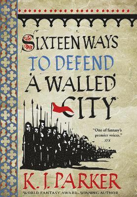bokomslag Sixteen Ways to Defend a Walled City