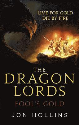 bokomslag The Dragon Lords 1: Fool's Gold