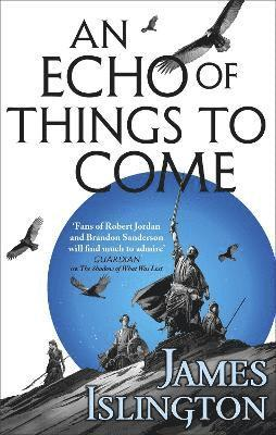 bokomslag An Echo of Things to Come: Book Two of the Licanius trilogy