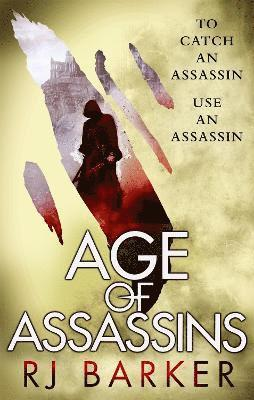 bokomslag Age of assassins - (the wounded kingdom book 1) to catch an assassin, use a