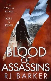 bokomslag Blood of Assassins: (The Wounded Kingdom Book 2) To save a king, kill a king...