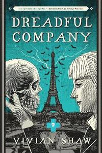 bokomslag Dreadful Company: A Dr Greta Helsing Novel