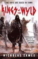 bokomslag Kings of the Wyld: The Band, Book One