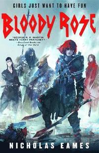 bokomslag Bloody Rose: The Band, Book Two