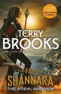 bokomslag The Stiehl Assassin: Book Three of the Fall of Shannara