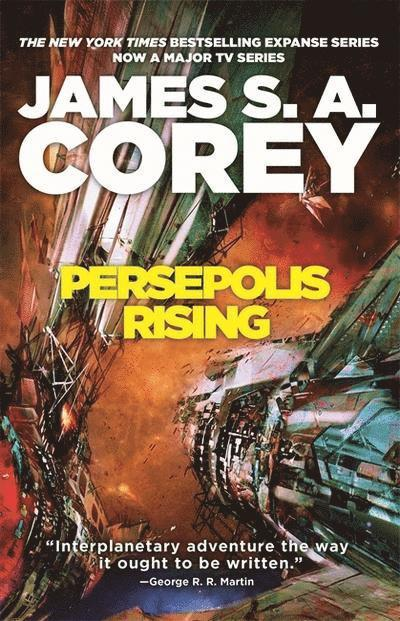 Persepolis Rising: Book 7 of the Expanse (now a major TV series on Netflix) 1