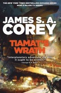 bokomslag Tiamat's Wrath: Book 8 of the Expanse