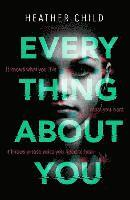 bokomslag Everything About You: Discover this year's most cutting-edge thriller
