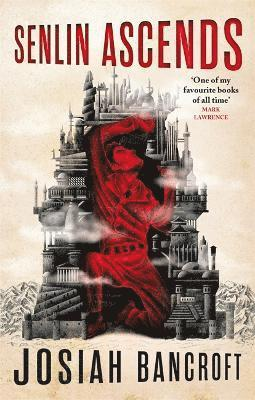 Senlin Ascends: Book One of the Books of Babel 1