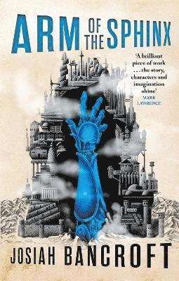 bokomslag Arm of the Sphinx: Book Two of the Books of Babel
