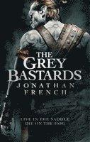 bokomslag The Grey Bastards