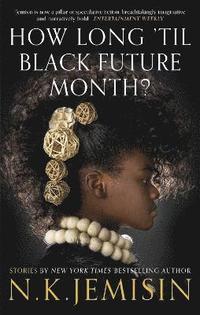bokomslag How Long 'til Black Future Month?