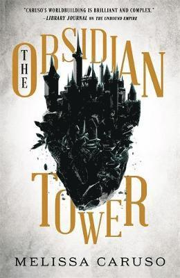 The Obsidian Tower 1