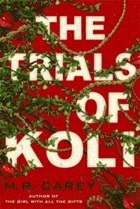 bokomslag The Trials of Koli