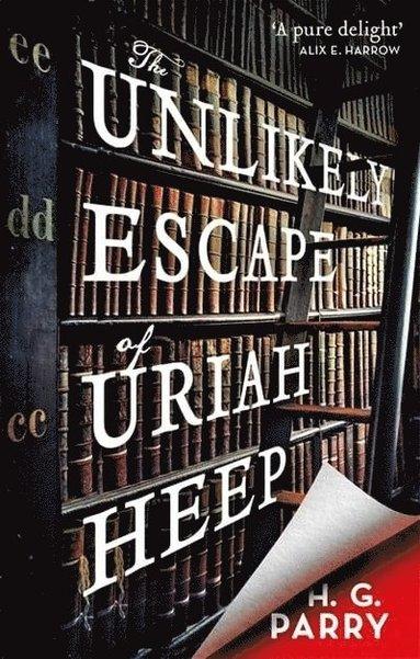 bokomslag The Unlikely Escape of Uriah Heep