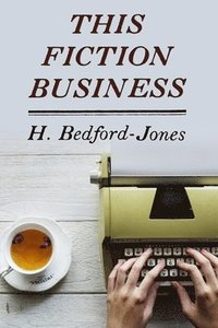 bokomslag This Fiction Business