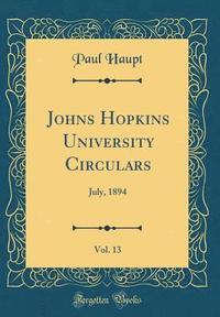 bokomslag Johns Hopkins University Circulars, Vol. 13