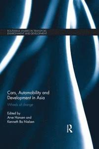 bokomslag Cars, Automobility and Development in Asia