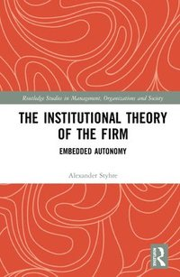 bokomslag The Institutional Theory of the Firm