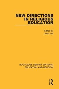 bokomslag New Directions in Religious Education