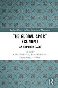 bokomslag The Global Sport Economy