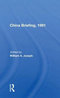bokomslag China Briefing, 1991