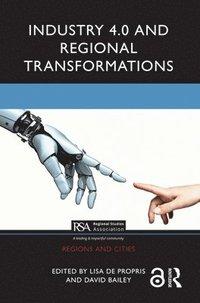 bokomslag Industry 4.0 and Regional Transformations