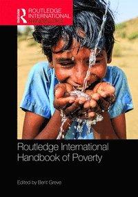 bokomslag Routledge International Handbook of Poverty