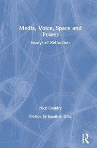 bokomslag Media, Voice, Space and Power