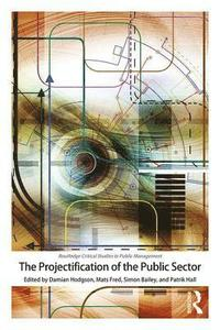bokomslag The Projectification of the Public Sector