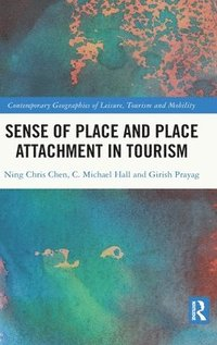bokomslag Sense of Place and Place Attachment in Tourism