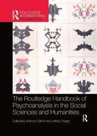 bokomslag The Routledge Handbook of Psychoanalysis in the Social Sciences and Humanities