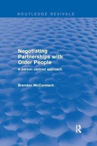 bokomslag Negotiating Partnerships with Older People