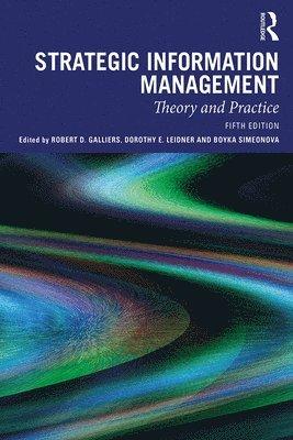 bokomslag Strategic Information Management: Theory and Practice