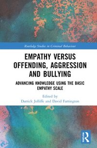 bokomslag Empathy versus Offending, Aggression and Bullying
