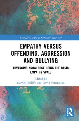 Empathy versus Offending, Aggression and Bullying 1