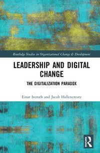 bokomslag Leadership and Digital Change