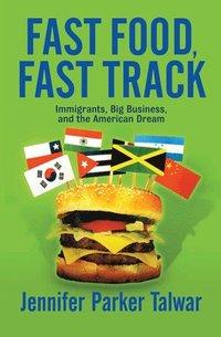 bokomslag Fast Food, Fast Track