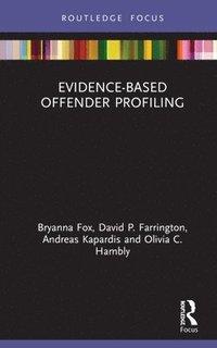 bokomslag Evidence-Based Offender Profiling