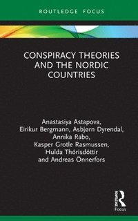 bokomslag Conspiracy Theories and the Nordic Countries