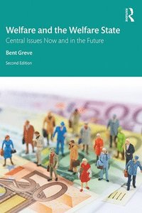 bokomslag Welfare and the Welfare State